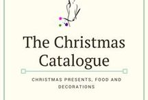 The Christmas Catalogue / Christmas present ideas, crafts, food and decor.