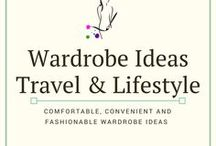 Wardrobe Ideas - Travel and Lifestyle / Outfits that fit the traveling lifestyle. Comfortable and professional wardrobe and outfit  ideas.