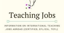 Teaching Jobs / Information on Teaching jobs for certified, TEFL, TESOL, ESL, EFL and ELT teachers. International teaching positions, TEFL teaching positions all over the world from The Unconventional Life. #tefljobs #esl #teachabroad #teachoverseas #efl #tefl #tesol #teachers #internationalschools