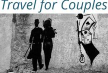 Couples Adventure Travels / How to get the most out of #travel as a #couple - hints, #traveltips and #travelhacks to keep you adventuring, happily!