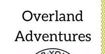 Overland Adventures / Hints, tips, how to's and articles on road trips and overland adventures for couples. Road trip around the world! Together.
