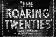 Roaring Twenties / by Jessie B.