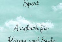 Sport / Gesund und Fit bleiben. Sport ist Ausgleich für Körper und Seele.