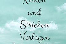 Stricken & Nähen Anleitungen / Anleitungen zum selbst nähen und Stricken. Do it yourself
