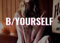 B/Yourself