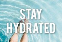 Stay Hydrated / We love all things hydration