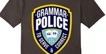 Grammar Cop on Patrol / The general misuse of the English language.
