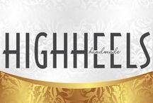 High Heels / by Ho Anh Thu