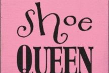 ~Shoes Glorious Shoes~ / by Barbara Freeman