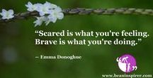 Bravery Quotes / Be An Inspirer - Spread the Inspiration Visit - www.beaninspirer.com for more Inspirational Articles.
