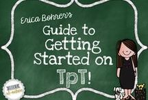 Blogging and TpT Technology & Tips / by Erica Bohrer