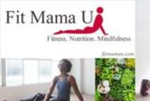 Be A Fit Mama: Fit Mama U Online Courses / Fit Mama U is an online community of courses in fitness, nutrition and mindful living for women, created by the Women's Wellness Coach, and founder of Be A Fit Mama, Inc, Kenya Moses. The goal of Fit Mama U is to share with women across the world how to make health, fitness and mindfulness a special part of their lives. www.fitmamau.com