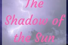 ~The Shadow of the Sun {Storyboard}~ / Inspiration for The Shadow of the Sun, a WW2 Christian Historical Romance with strong themes of friendship and self-worth.