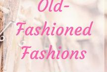 ~Old-Fashioned Fashions~ / Because I write historical fiction. And everyone used to dress so wonderfully in the good old days. :)
