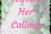 ~Beyond Her Calling {Storyboard}~ / Storyboard for my historical romance. Fourth book in The Chronicles of Alice and Ivy.