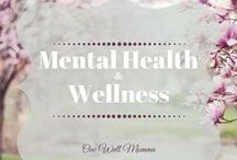 Mental Health and Wellness / Ideas and resources to manage #depression, #anxiety, #grief, and any #mentalillness that you have been affected by. #moms #women #health #mentalHealth #PTSD #SelfCare #tips #StressRelief #AnxietyRelief