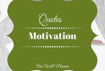 Motivational Quotes / Motivational Quotes to help you reach success on your journey
