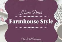 Home Decor FarmHouse Style / Ideas on how to decorate your home for the Farmhouse Style look.