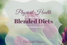 Physical Health Blended Diets For Tubies