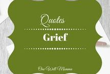 Grief and Loss Quotes / Quotes about grief, grief support, overcoming grief, grief and Loss. #GriefandLossQuotes #overcominggrief #GriefSupport #Loss #MentalHealth #MentalHealthMatters #MentalIllness #healing