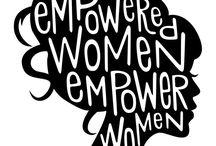 • F e m i n i s t • / Feminismo e o seu Empoderamento.