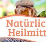 Natürliche Heilmittel / Natürliche und hausgemachte Heilmittel gegen Krankheiten wie Diabetes, Bronchitis, Asthma und Allergien.