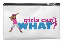 Girls Can't WHAT? Softball / The coolest place for Softball Girls and the famous Girls Can't WHAT? gifts that you can choose from to have and to give.