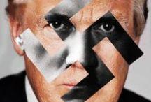fascism / The dangerous antics of Fuckface von Clownstick.