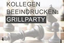 GRILLPARTY / Du bist bei den neuen Kollegen oder Freunden zum Grillen eingeladen? Mit diesen Rezepten kommst du mit Sicherheit gut an!