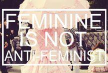 Love the World, Love Yourself. / Feminism, Politics, Etc.