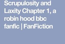 """Scrupulosity and Laxity (fanfic) / Description: """"Guy and Meg met before the events of season 1. Once engaged, Guy  destroyed any possible future they may have shared. Three years later, after Marian's betrayal in the Holy Land, Guy feels himself falling into the endless pit of despair and alcohol. Suddenly, Meg reappears in England. She is shocked to see Guy in such a deplorable state. He, on the other hand, is surprised to see an unnatural change come over Meg. Will Meg give Guy a second chance? Most importantly, will they be able to help each other with the ailments which afflict their hearts and minds and grow to love each other, despite their imperfections?""""  Link to my fanfiction:  https://www.fanfiction.net/s/12536082/1/Scrupulosity-and-Laxity"""