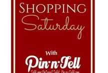 Pin-n-Tell: Shopping Saturday / Some of our FAVORITE Things :)