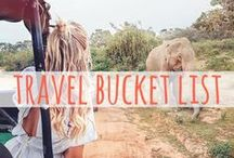 Travel Bucket List / The best activities and places for your travel bucket list.
