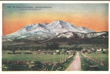 Postcards: Mount Shasta / Postcards, and other printed materials, found here and there, about Mount Shasta and Siskiyou County
