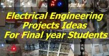 Electrical engineering Projects / Final year Electrical engineering projects ideas and topics. Electrical Engineering Projects, projects for EEE, Best electrical Projects, electrical projects