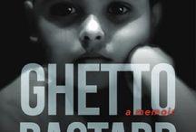 Ghetto Bastard Series / Ghetto Bastard Series Photos