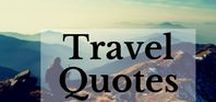 Travel Quotes / Find the most enchanting travel quotes and images. Explore the world and fulfill your wanderlust. ♡ ⒿⓊⓈⓉ ⓉⓇⒶⓋⒺⓁ ♡