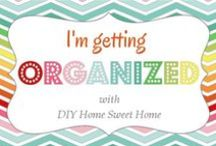 organize / by Dawn Van Haaften