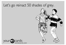 50 Shades of Grey Quotes / by Katherine Builes