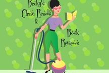 Becky's Clean Reads & Book Reviews /  Book  reviews and recommendations: Short, HONEST, and for the most part, spoiler free.