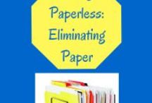 Going Paperless / Tips, tricks and tools for eliminating paper