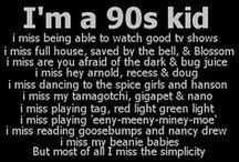 Child of the 90's / by Brooke Woodard