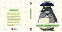 Antologías del Studio Ghibli / Planificación, escritura y maquetación del libro Antología del Studio Ghibli, volumen 1. Cliente: Dolmen Editorial. (2010-2013)