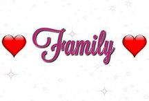 Family / I am blessed with the most amazing family!