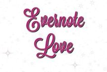 Evernote Love / Evernote is the ultimate tool for organization AND collaboration! Yes! Collaboration!!