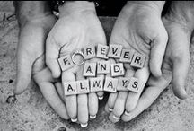 Forever and Always / by Heather Wiles
