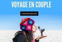Voyage en couple / Les réalités du voyage en couple. Idées de destinations romantiques et activités à faire en couple.