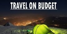 Travel on Budget / Let's travel cheaper and save some dollars!