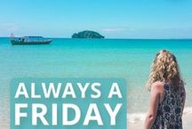 TRAVEL BLOG - ALWAYS A FRIDAY / Travel blogs from our website Always a Friday, giving you helpful tips, inspiring wanderlust and telling stories from countries all around the world