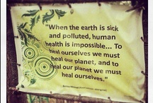 Earth Walker / Walk lightly upon the Earth / by Jorge U. Ungo